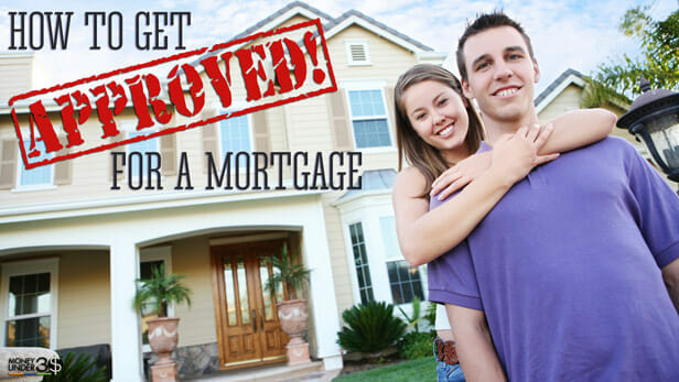 What it takes to get approved for a mortgage
